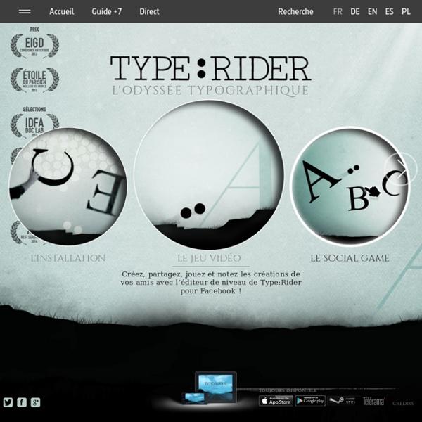 Type:Rider, un jeu vidéo typographique