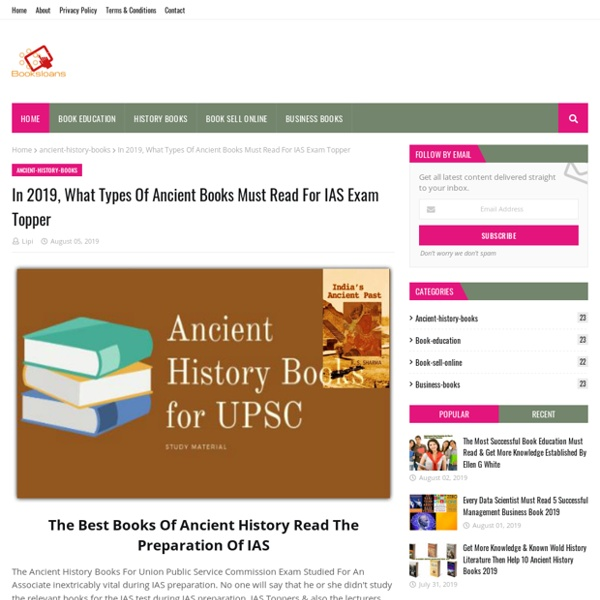 In 2019, What Types Of Ancient Books Must Read For IAS Exam Topper