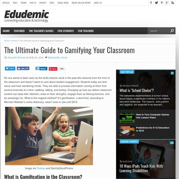 The Ultimate Guide to Gamifying Your Classroom