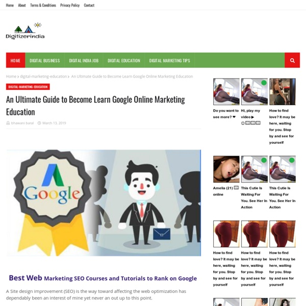 An Ultimate Guide to Become Learn Google Online Marketing Education