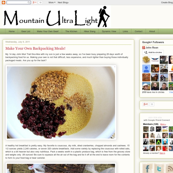 Mountain UltraLight: Make Your Own Backpacking Meals!
