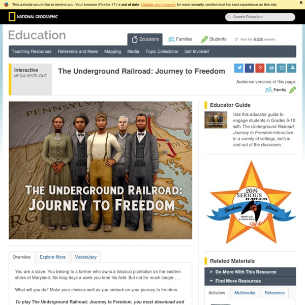 The Underground Railroad: Journey to Freedom