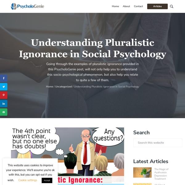 Understanding Pluralistic Ignorance in Social Psychology - Psychologenie