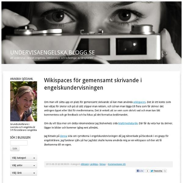Undervisaengelska.blogg.se - att undervisa i ämnet engelska, lektionstips och tolkningar av läroplanen