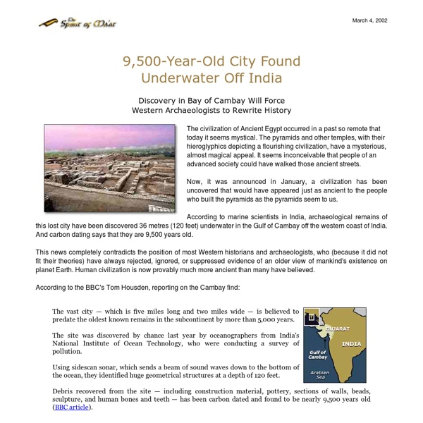 Ancient Underwater City Found Off India: Discovery in Bay of Cambay Will Force Western Archaeologists to Rewrite History