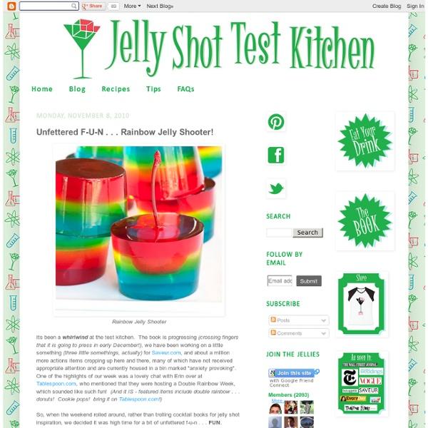 Unfettered F-U-N . . . Rainbow Jelly Shooter!