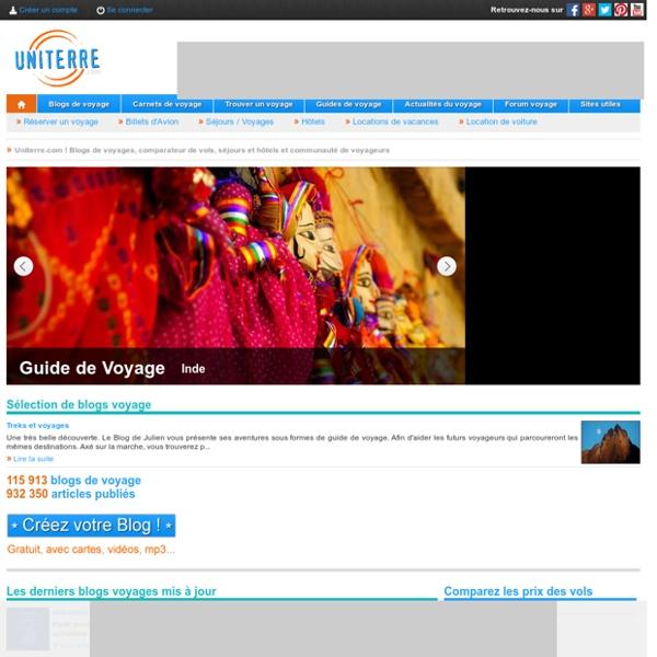 Carnets de voyage et Blogs de voyage : Uniterre.com
