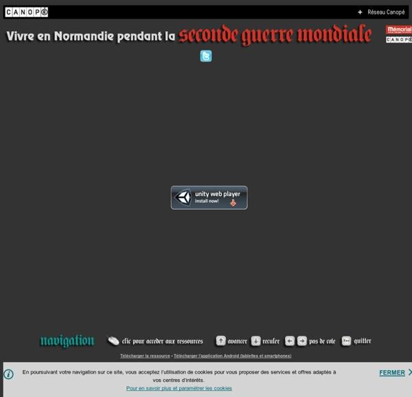 Vivre en Normandie pendant l'Occupation [interactif] [canopé]