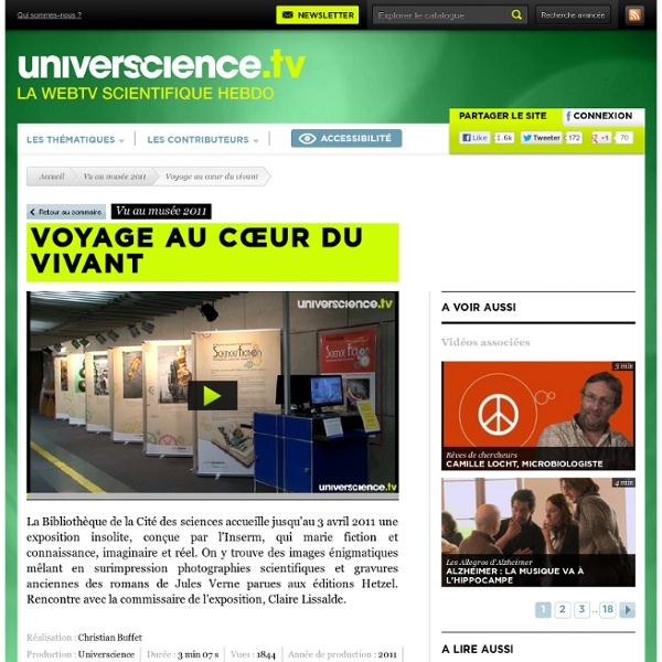 Voyage au cœur du vivant, vidéo scientifique - Web TV universcience.tv