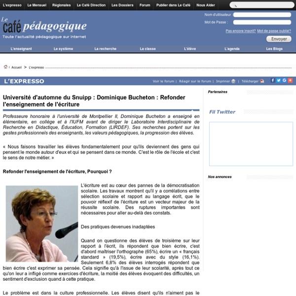 Université d'automne du Snuipp : Dominique Bucheton : Refonder l'enseignement de l'écriture