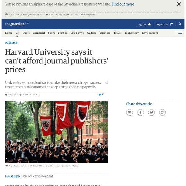 Harvard University says it can't afford journal publishers' prices