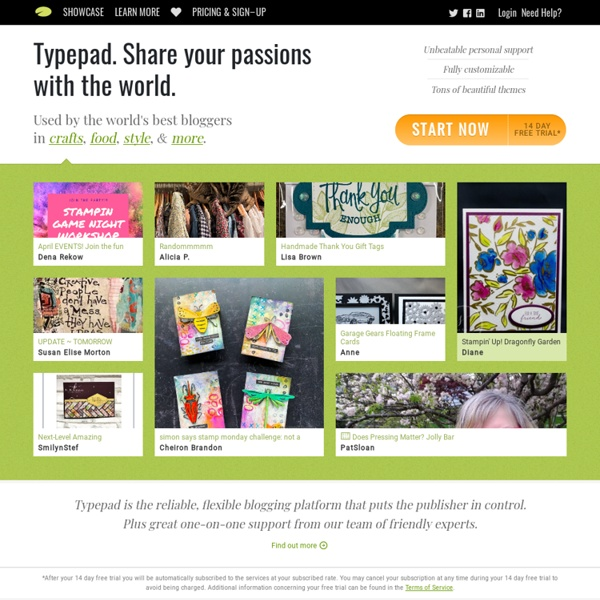 Typepad. Share your passions with the world.