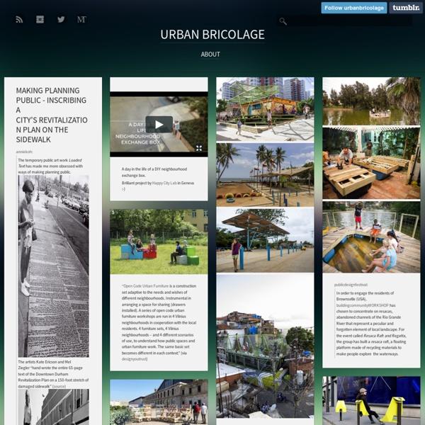 Urban Bricolage