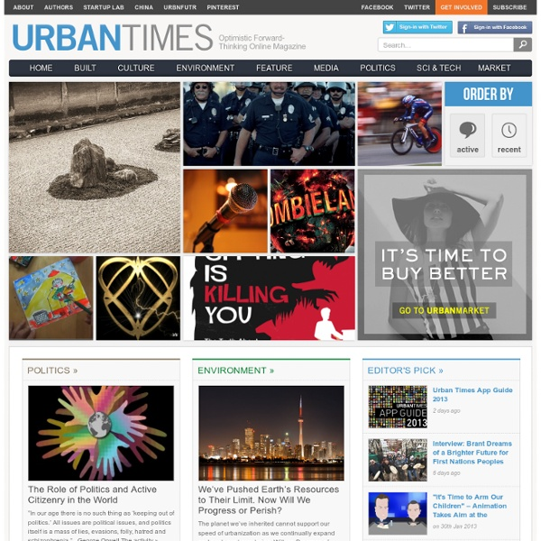 Urban Times - Optimistic Forward-Thinking Online Magazine