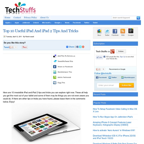 Top 10 Useful iPad And iPad 2 Tips And Tricks