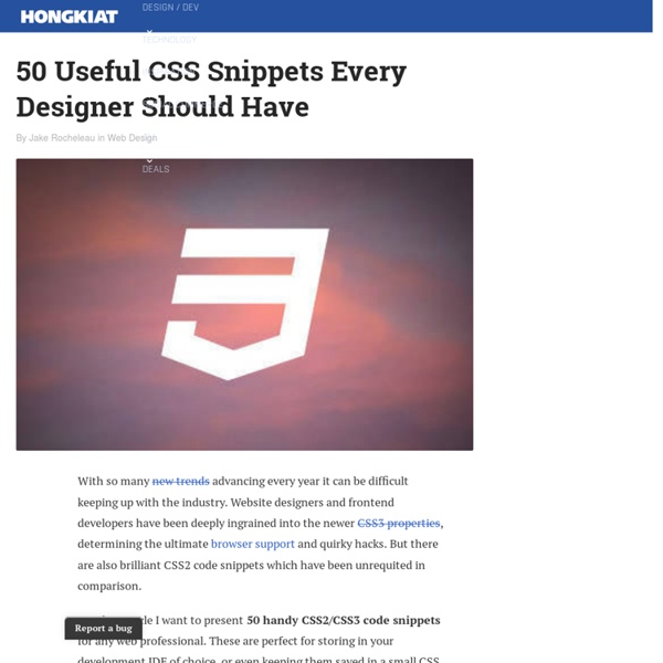 50 Useful CSS Snippets Every Designer Should Have