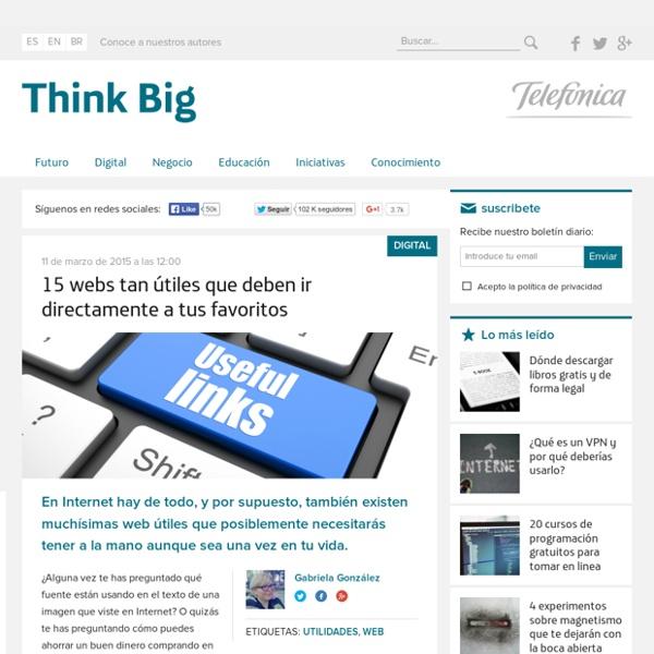 Las 15 web útiles que necesitas tener en tus favoritos