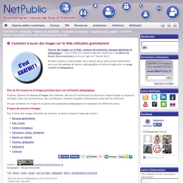 Comment trouver des images sur le Web utilisables gratuitement