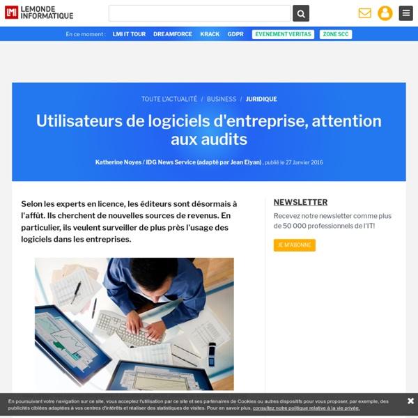 Utilisateurs de logiciels d'entreprise, attention aux audits