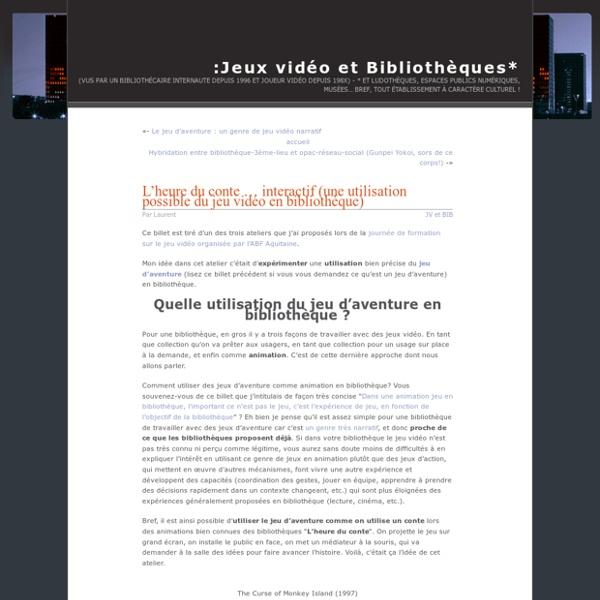 L'heure du conte … interactif (une utilisation possible du jeu vidéo en bibliothèque)