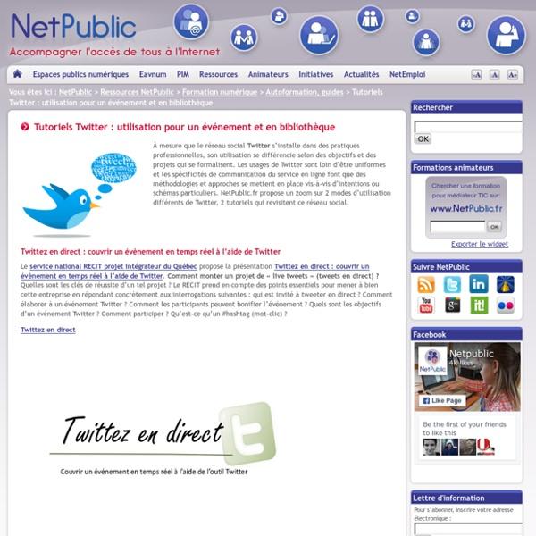 Tutoriels Twitter : utilisation pour un événement et en bibliothèque