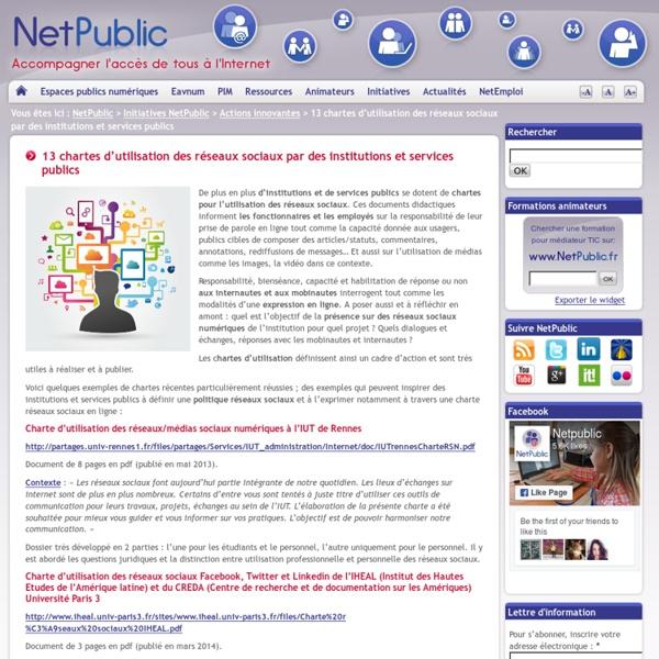 13 chartes d'utilisation des réseaux sociaux par des institutions et services...
