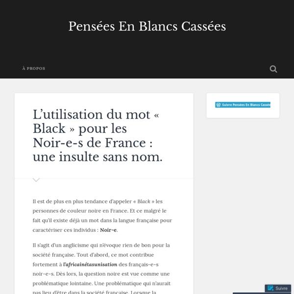 L'utilisation du mot « Black » pour les Noir-e-s de France : une insulte sans nom.