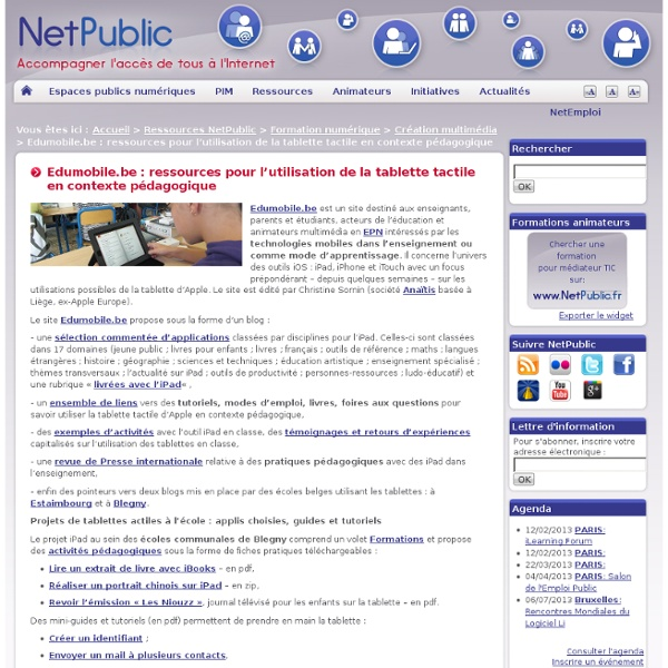 Edumobile.be : ressources pour l'utilisation de la tablette tactile en contexte pédagogique