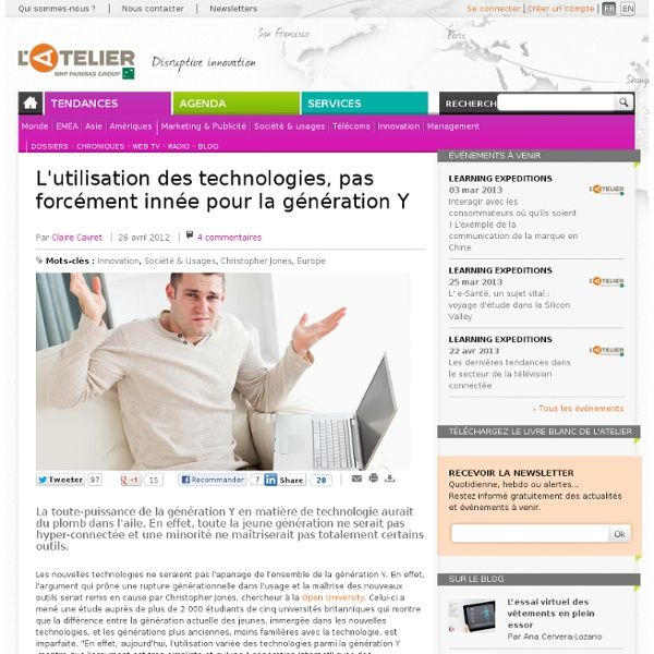 L'utilisation des technologies, pas forcément innée pour la génération Y