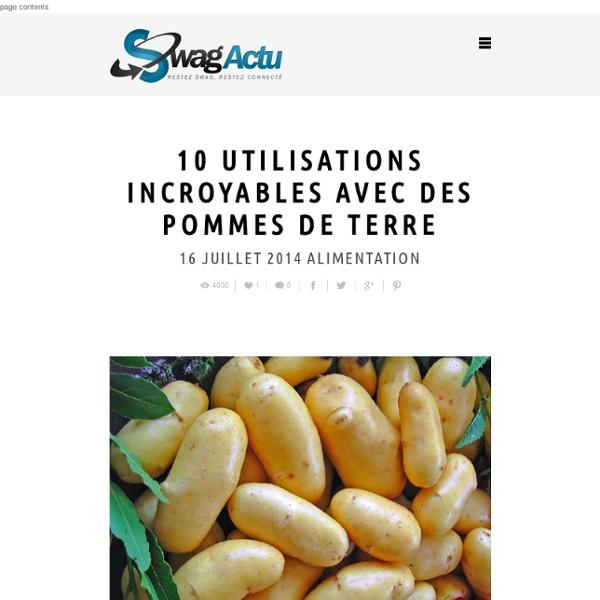 10 utilisations incroyables avec des pommes de terre