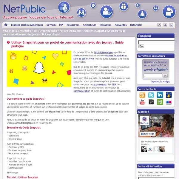 Utiliser Snapchat pour un projet de communication avec des jeunes : Guide pratique
