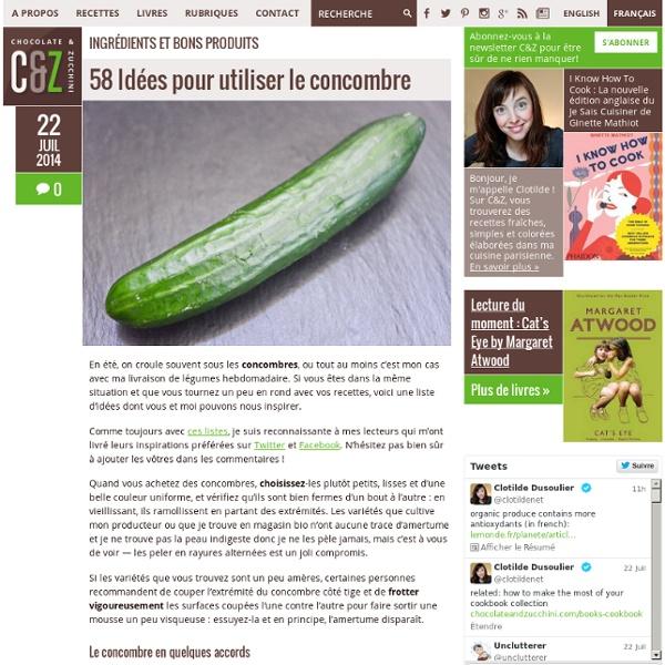 58 Idées pour utiliser le concombre