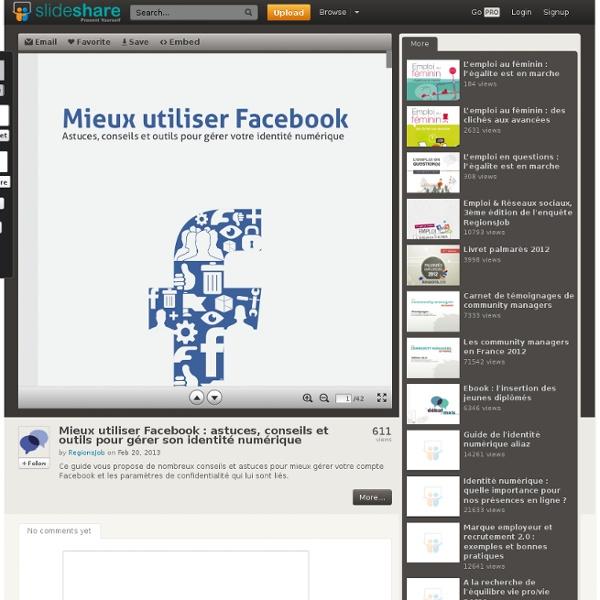 Mieux utiliser Facebook : astuces, conseils et outils pour gérer so...