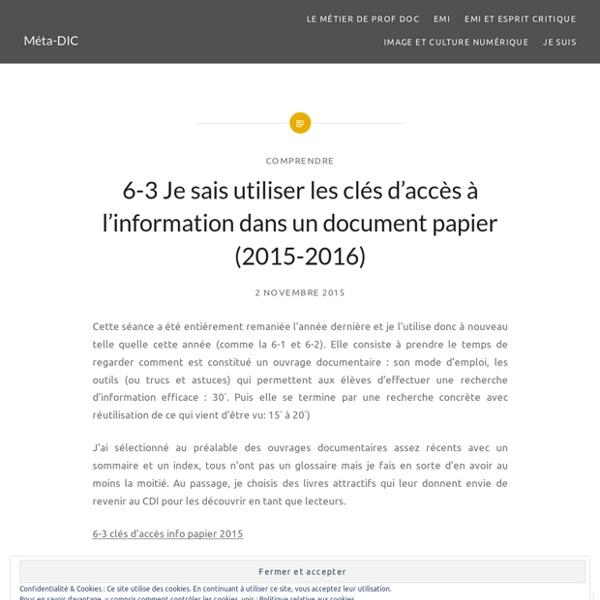 6-3 Je sais utiliser les clés d'accès à l'information dans un document papier (2015-2016)