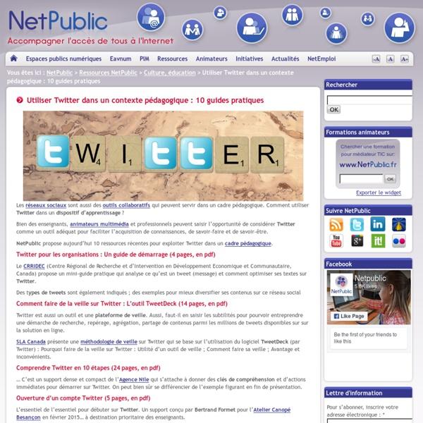 Utiliser Twitter dans un contexte pédagogique : 10 guides pratiques