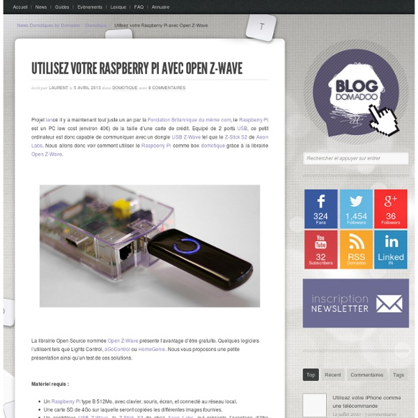 Utilisez votre Raspberry Pi avec Open Z-Wave