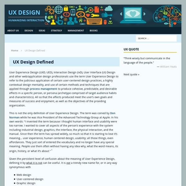 UX Design Defined - User Experience - UX Design