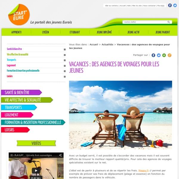 Vacances : des agences de voyages pour les jeunes - Actualités - Start Eure