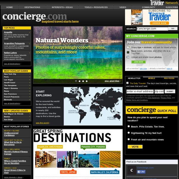 Travel Guides, Hotel Reviews, Vacation Ideas, and Trip-Planning Tools at Concierge.com
