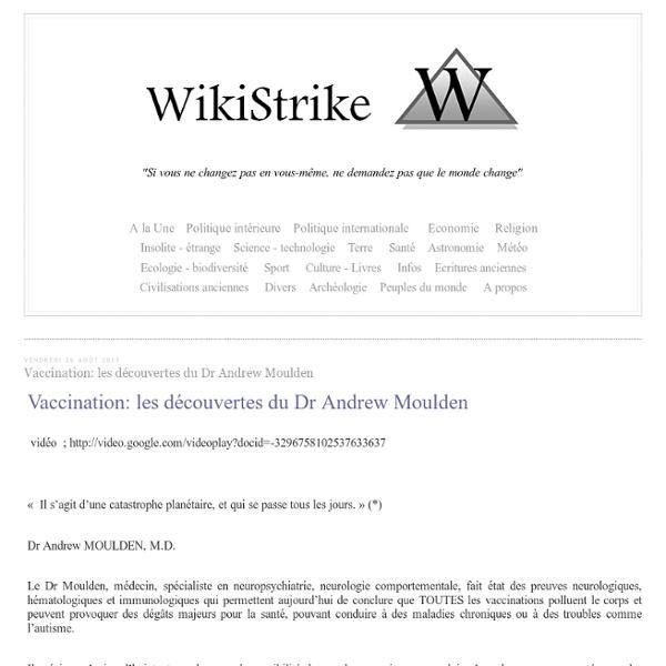 Vaccination: les découvertes du Dr Andrew Moulden - wikistrike.over-blog.com
