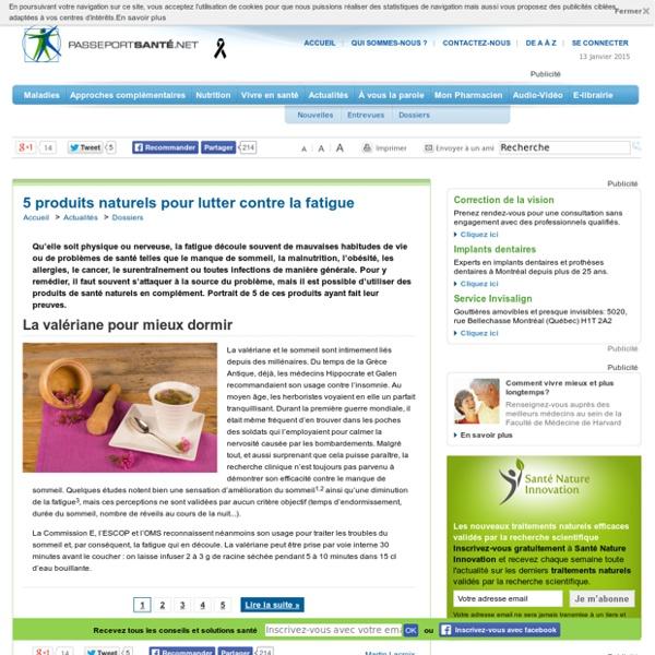 5 produits naturels pour lutter contre la fatigue pearltrees. Black Bedroom Furniture Sets. Home Design Ideas