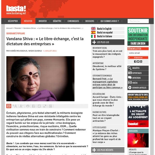 Vandana Shiva : « Le libre-échange, c'est la dictature des entreprises »