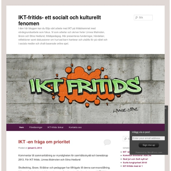 I den här bloggen kan du följa vårt arbete med IKT på fritidshemmet med värdegrundsarbete som fokus. Vi som arbetar och skriver heter Linnea Malmsten, lärare och Stina Hedlund, fritidspedagog. Här presente