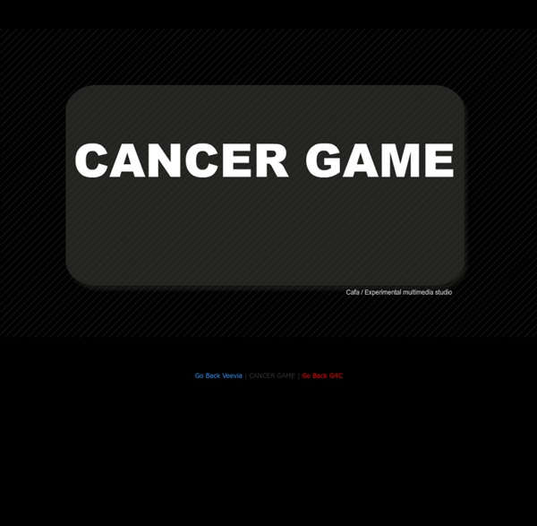 Cancer Game