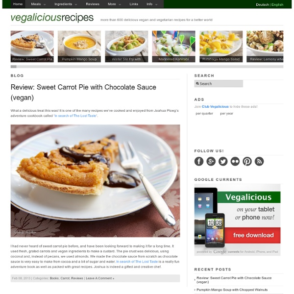 Vegalicious Recipes - more than 600 delicious vegan and vegetarian recipes for compassionate people