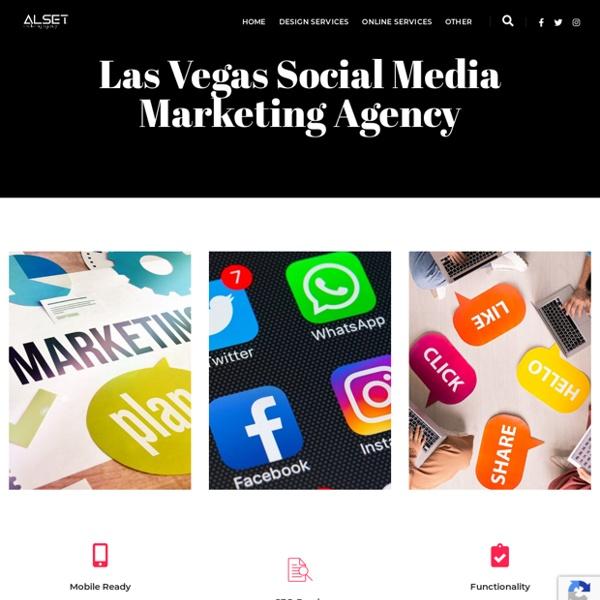Las Vegas Social Media Marketing Agency - Alset Marketing