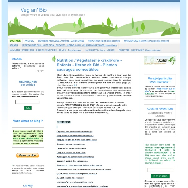 Nutrition / Végétalisme crudivore -