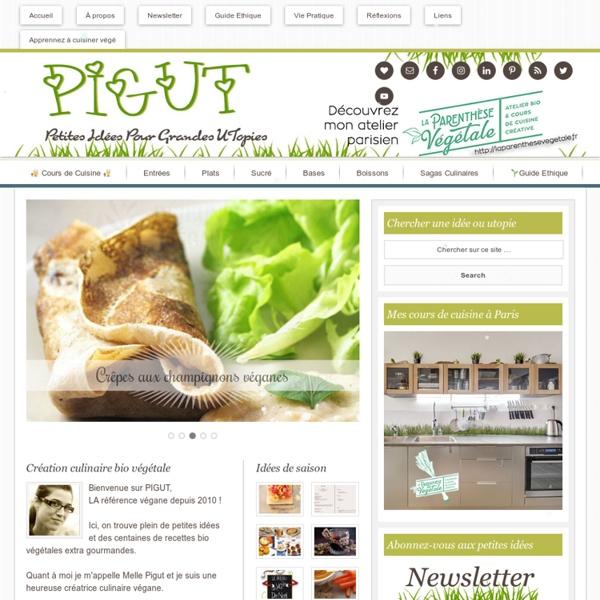 PIGUT - Cuisine Bio Végétarienne - Veganisme – Recettes Végétaliennes Vegan