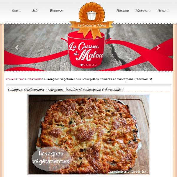 Lasagnes végétariennes : courgettes, tomates et mascarpone (thermomix)