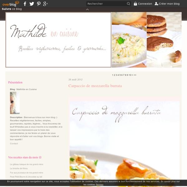 Mathilde En Cuisine Bienvenue A Tous Sur Mon Blog Recettes